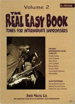 The Real Easy Book: Tunes for Intermediate Improvisers - Volume 2 (Bb Version)
