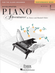 F & F - Accelerated Piano Adventures For The Older Beginner - Performance - Book 2