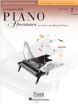 F & F - Accelerated Piano Adventures For The Older Beginner - Technique & Artistry - Book 2