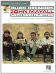 Blues Breakers With John Mayall & Eric Clapton: A Step-By-Step Breakdown Of The Guitar Styles And Techniques Of Eric Clapton (Book)