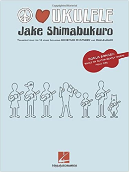 Jake Shimabukuro - Peace Love Ukulele (Book)