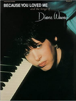 Because You Loved Me and the songs of Diane Warren Vol 3 (Book)