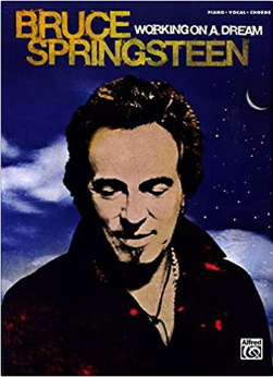 Bruce Springsteen: Working on a Dream (Book)