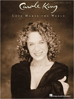Carole King - Love Makes The World (Book)