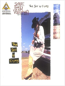 Stevie Ray Vaughan – The Sky Is Crying (Book)