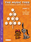 The Music Tree Student's Book Part 3