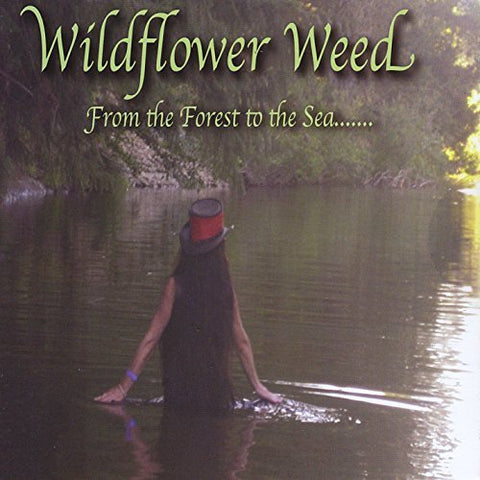 Wildflower Weed - From the Forest to the Sea - CD
