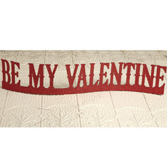Be My Valentine Table Sign