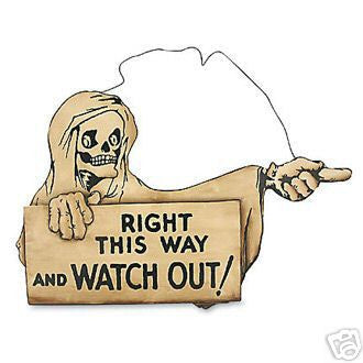 Watch Out! Tin Sign