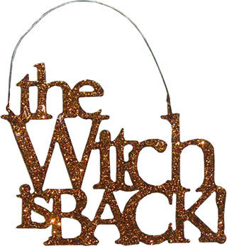 The Witch is Back Orange Glitter Ornament