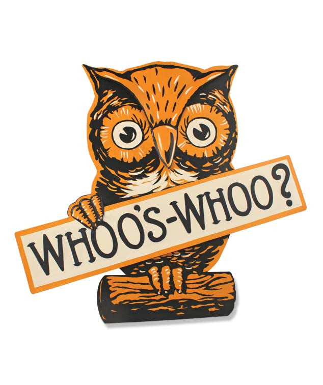 Whoo's Whoo? Owl Sign Halloween Tin Sign