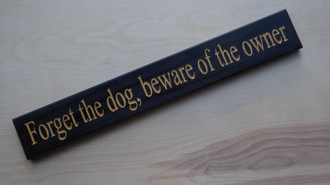 Forget the dog, beware of the owner