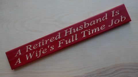 A Retired Husband Is A Wife's Full Time Job