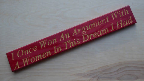 I Once Won An Argument With A Women… In This Dream I Had