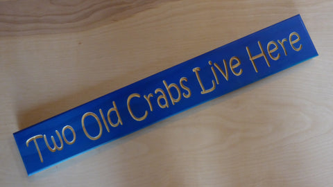 Two Old Crabs Live Here