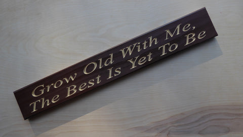 Grow Old With Me, The Best Is Yet To Be