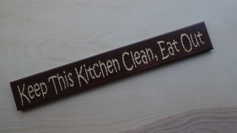 Keep This Kitchen Clean, Eat Out