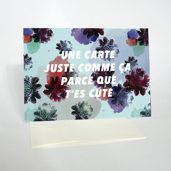 "Carte ""PARCE QUE T'ES CUTE"""