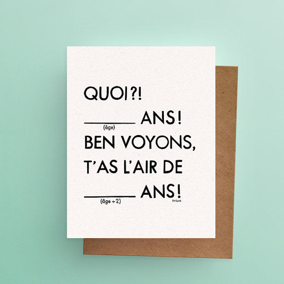 "Carte ""T'AS L'AIR DE ___ ANS!"
