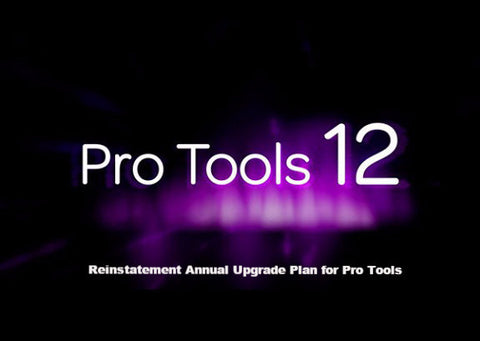 Annual Upgrade Plan Reinstatement for Pro Tools