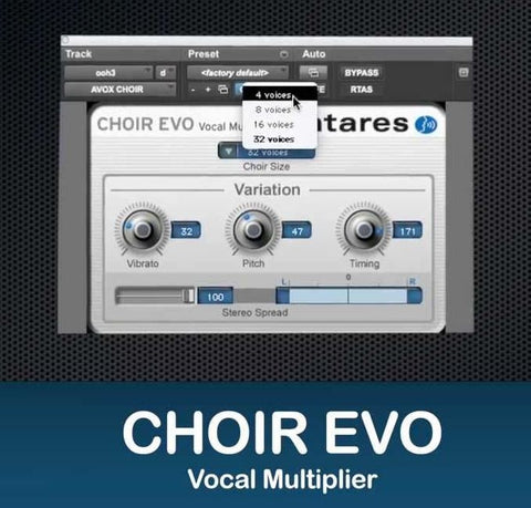 Choir Evo Vocal Multiplier Plug-In