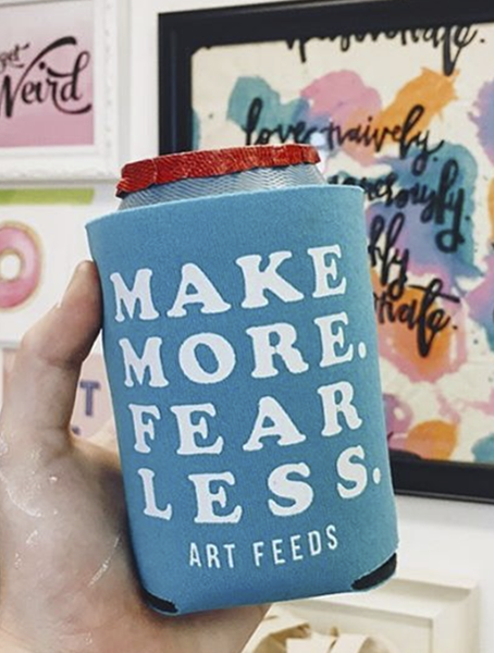 Make More Fear Less Coozie
