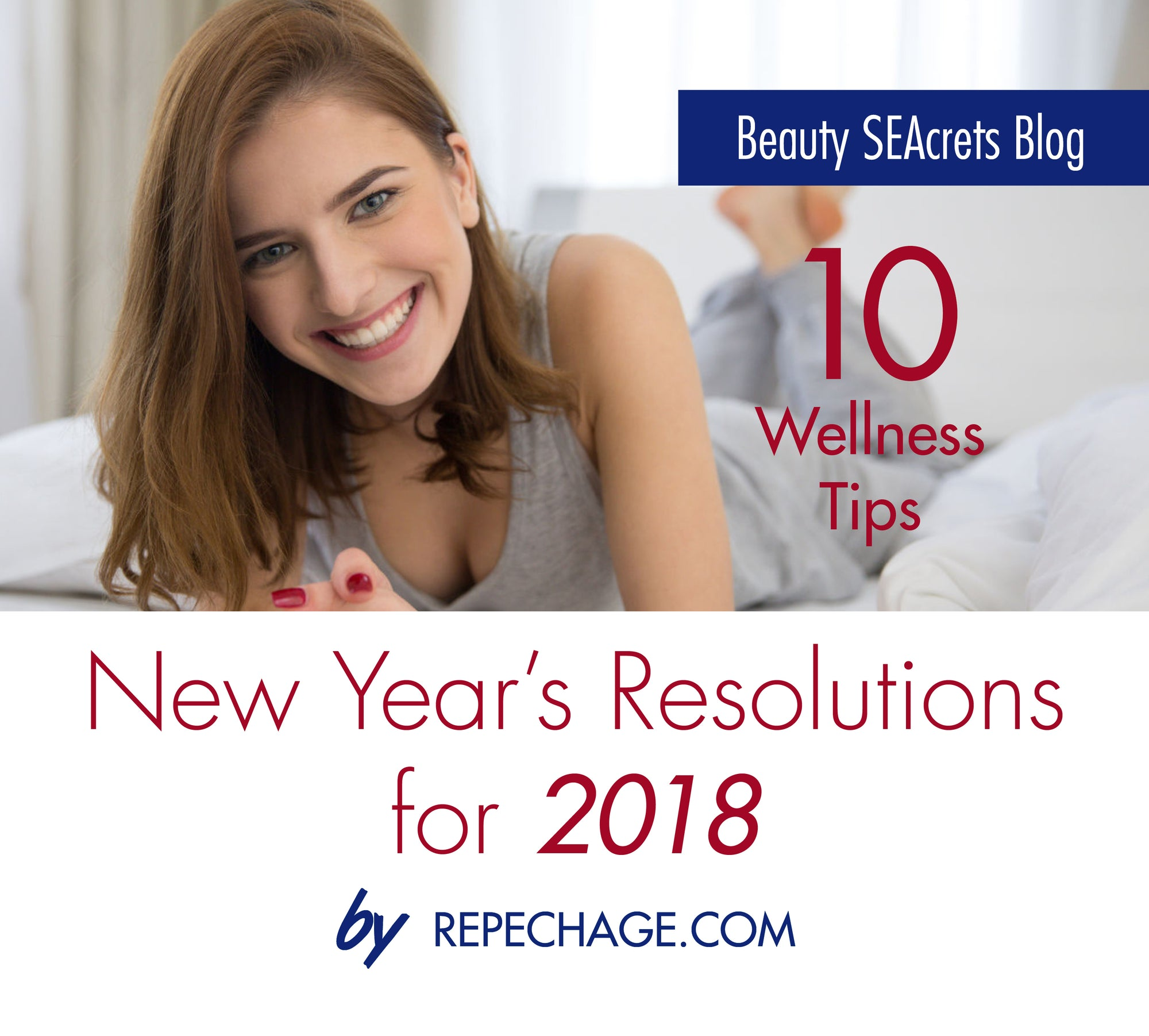 10 Wellness Tips / New Year's Resolutions for 2018
