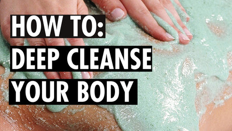 Deep Cleanse Your Body