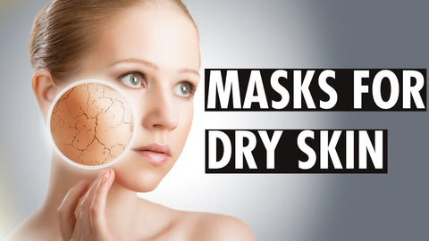 Which Mask is Right for Me? Dry Skin