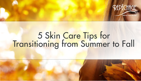 5 Skin Care Tips for Transitioning from Summer to Fall