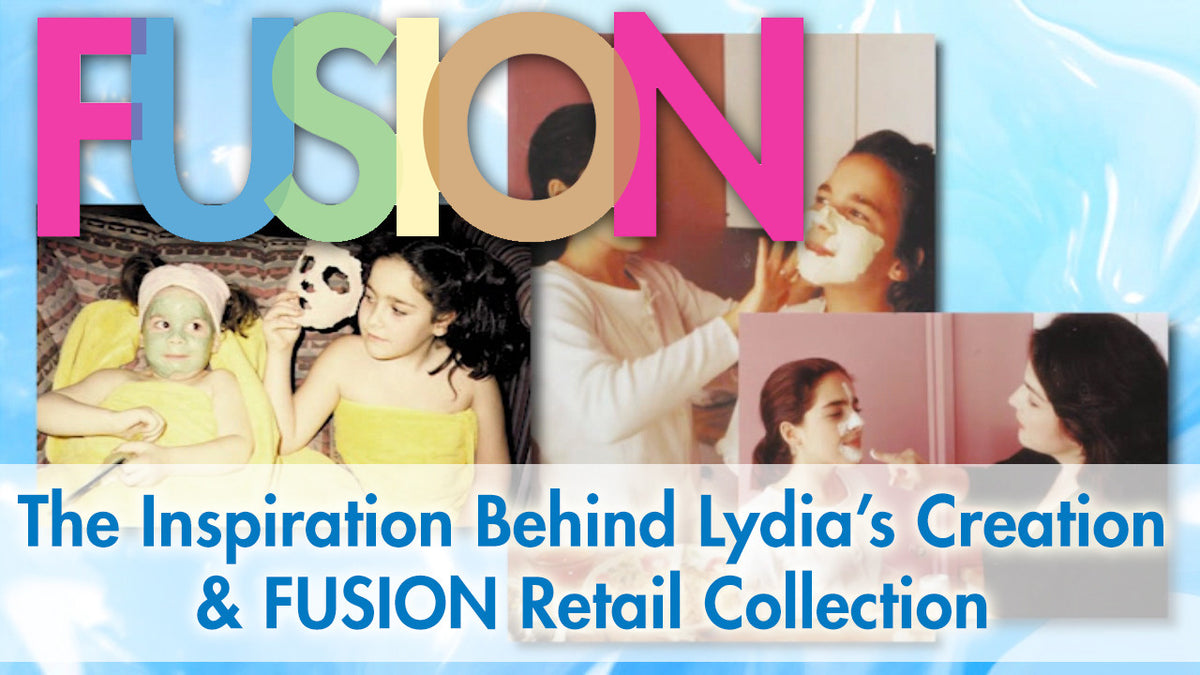 The Inspiration Behind Lydia's Creation & FUSION Retail Collection