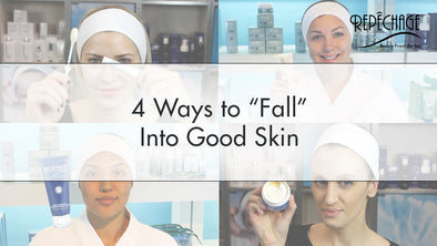 "4 Ways to ""Fall"" Into Good Skin"
