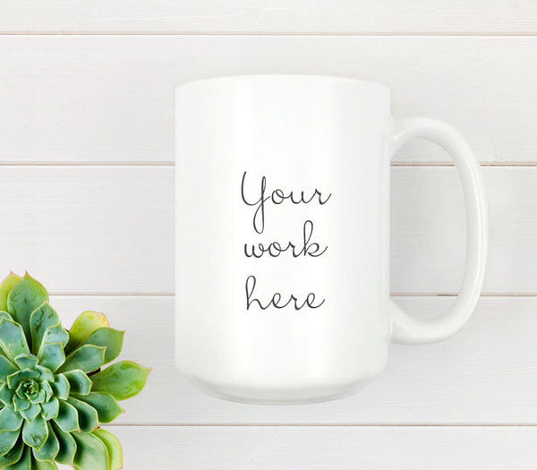 15oz bright white ceramic mug with custom print - Art Print Club