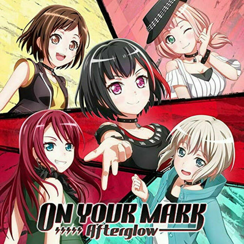 On Your Mark Afterglow Bang Dream CD *pre-owned