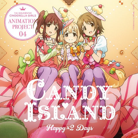 THE IDOLM@STER (Idolmaster) Cinderella Girls Animation Project 04 Happy x 2 Days Candy Island *pre-owned