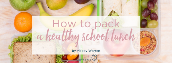 How to pack a healthy school lunchbox