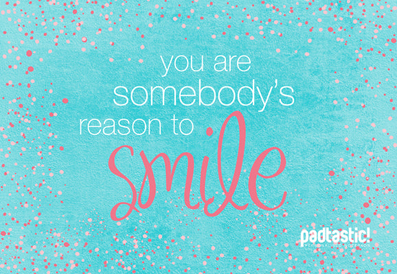 Quote_ReasontoSmile_578x400px