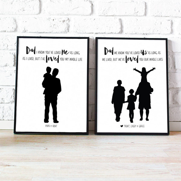 Custom Silhouette Print + Quote - Dad Is Loved