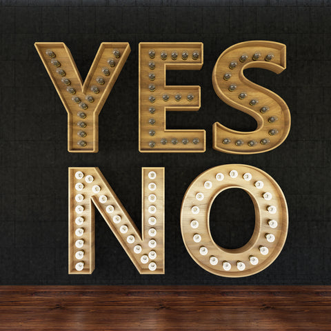 The words yes and no - no is lit up.