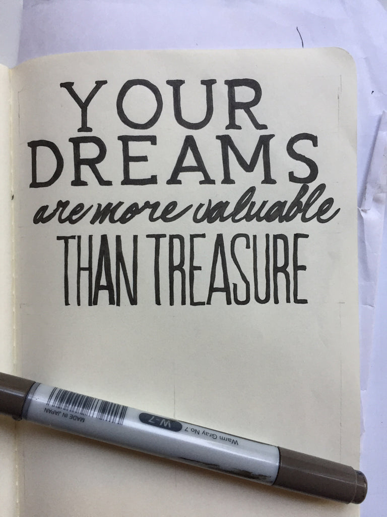'Your Dreams Are More Valuable Than Treasure' - White