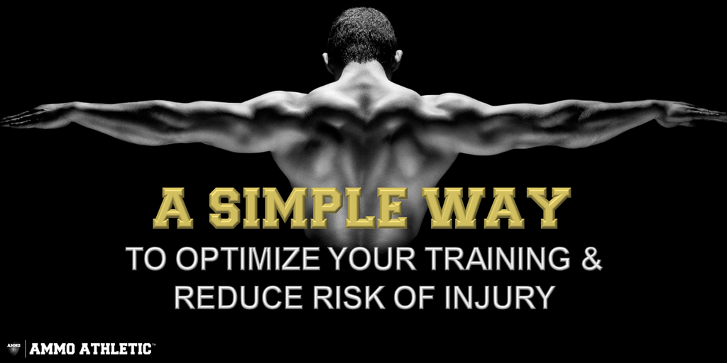 A Simple Way To Optimize Your Training & Reduce Risk of Injury