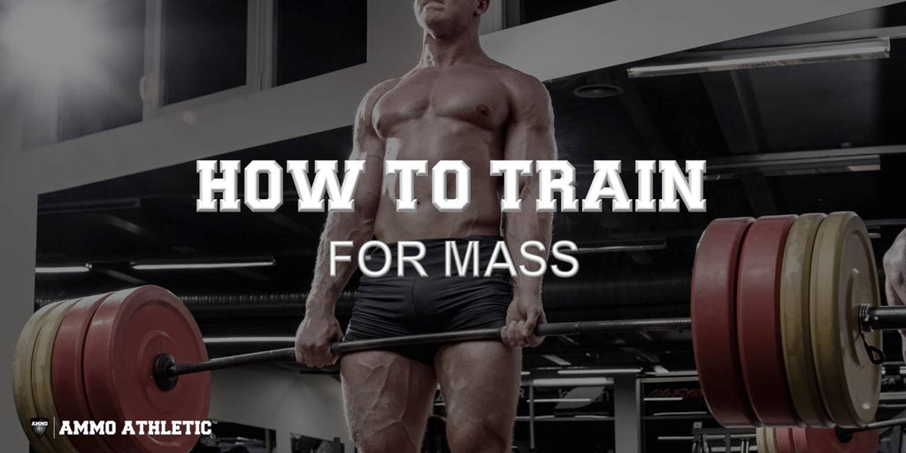 How To Train For Mass