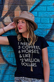 "The ""I Need"" Equestrian Tee - 20x60  - 1"
