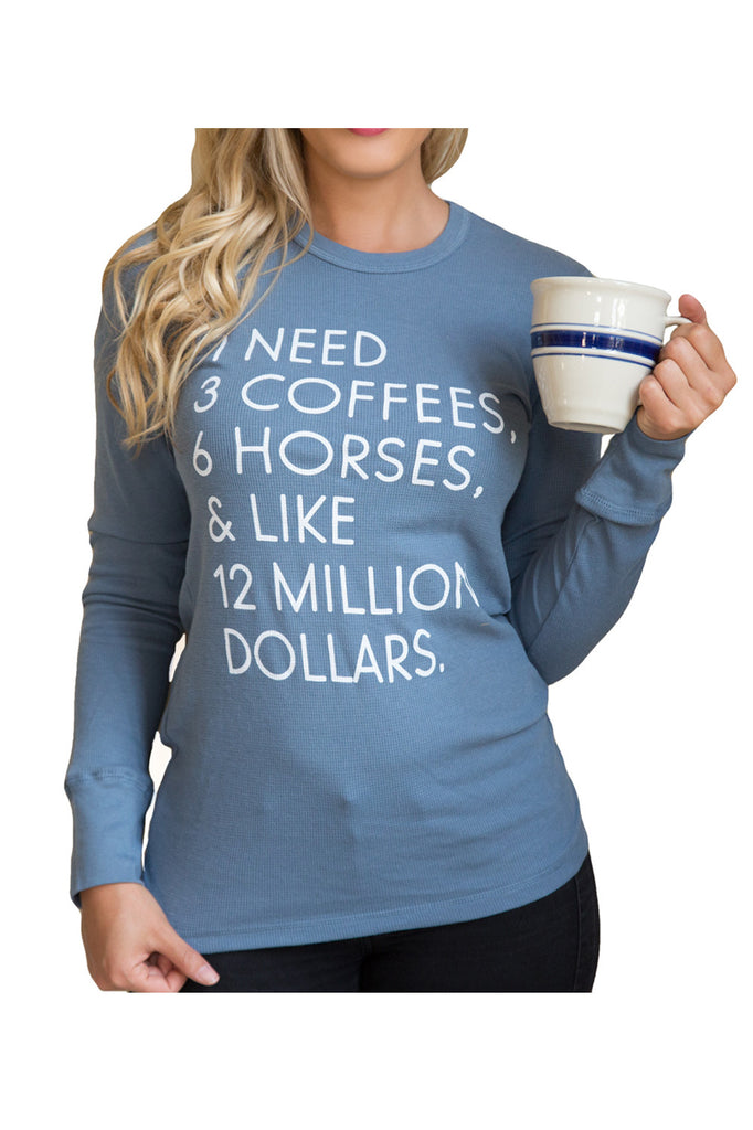 "The ""I Need"" Equestrian Long Sleeve Thermal - Steel Blue - 20x60  - 1"