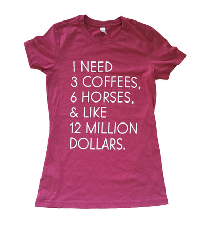 "The ""I Need"" Equestrian Tee - Pink Tri-Blend - 20x60  - 1"