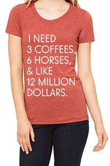 "The ""I Need"" Equestrian Tee - Clay Tri-Blend - 20x60"