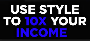 ULTIMATE Cheat Sheet to 10X Your Income with Style