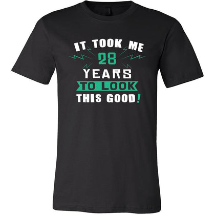28th Birthday Shirt - It took me 28 years to look this good - Funny Gift-T-shirt-Teelime | shirts-hoodies-mugs