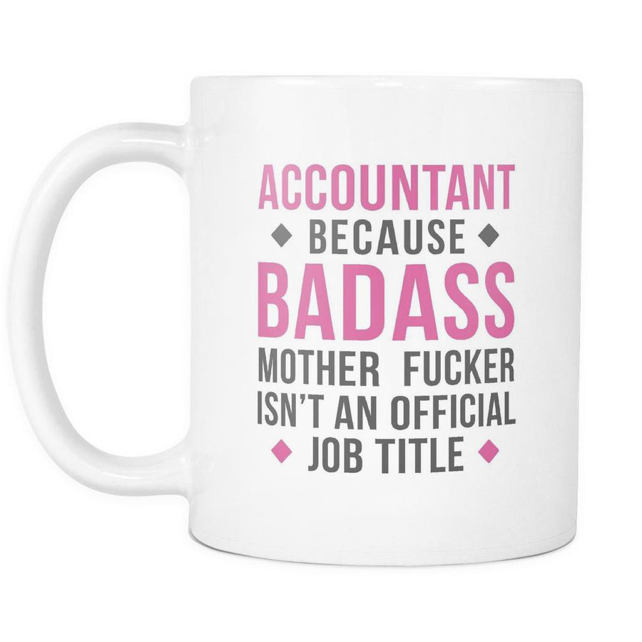 Accountant coffee mug - Badass Accountant