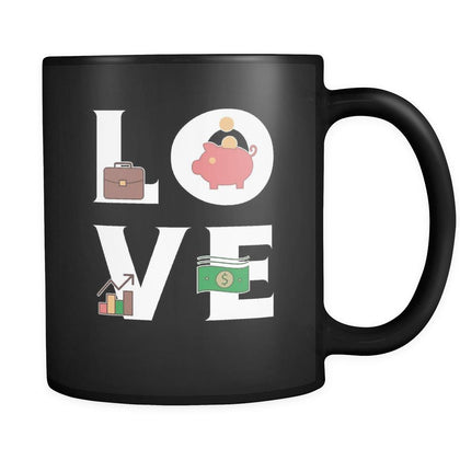 Accountant / Manager - LOVE Accountant / Manager - 11oz Black Mug-Drinkware-Teelime | shirts-hoodies-mugs